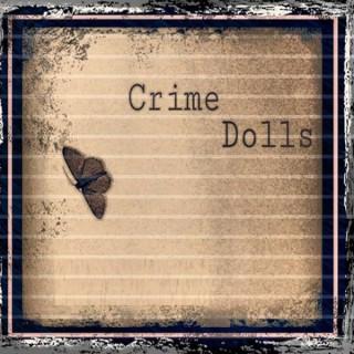 Crime Dolls Podcast