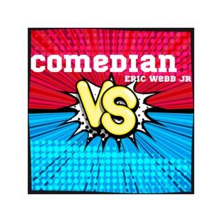 Comedian Vs. (Podcast)