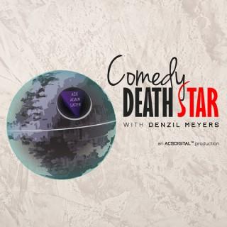 Comedy Death Star