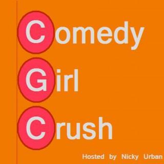 Comedy Girl Crush