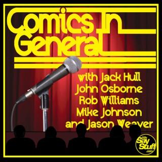 Comics in General - We Say Stuff
