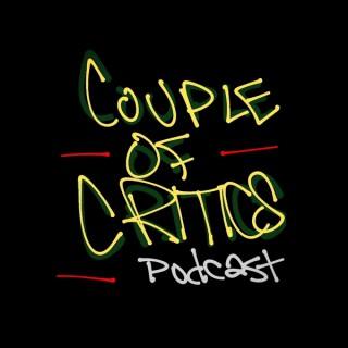 Couple of Critics Podcast