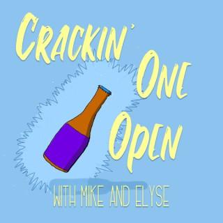 Crackin' One Open