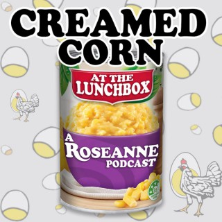 Creamed Corn at the Lunchbox