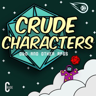 Crude Characters |D&D and Other RPGs