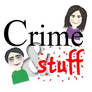 Crime&Stuff