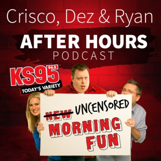 Crisco, Dez & Ryan After Hours Podcast