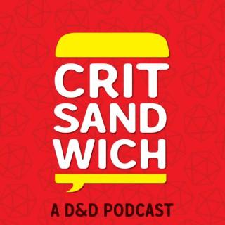 Crit Sandwich: A D&D Podcast