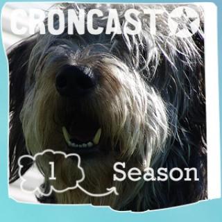 Croncast Season 01 | Life is Show Prep