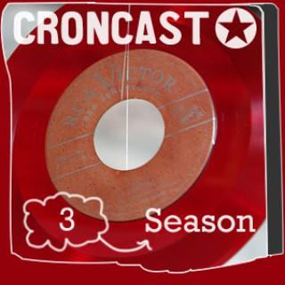 Croncast Season 03 | Life is Show Prep