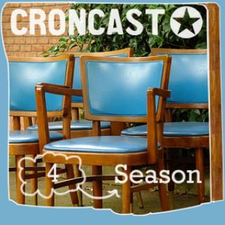 Croncast Season 04 | Life is Show Prep