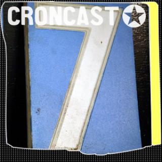 Croncast Season 07 | Life is Show Prep