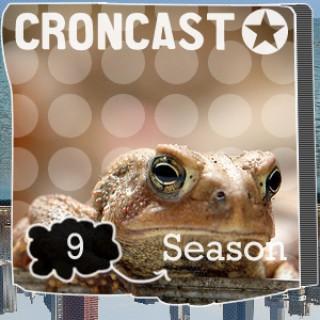 Croncast Season 09 | Life is Show Prep