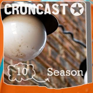 Croncast Season 10 | Life is Show Prep