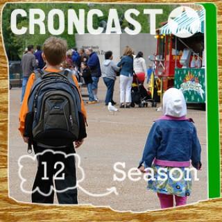 Croncast Season 12 | Life is Show Prep