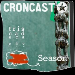 Croncast Season 13 | Life is Show Prep