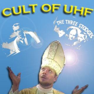 Cult of UHF