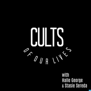 Cults of Our Lives