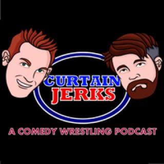 Curtain Jerks Wrestling Podcast