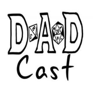 DADcast: A D&D Podcast