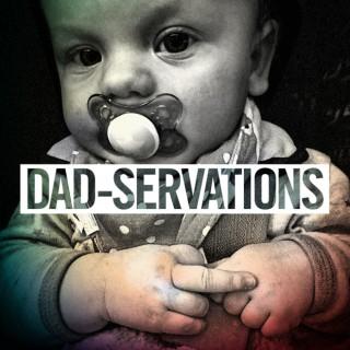 Dadservations