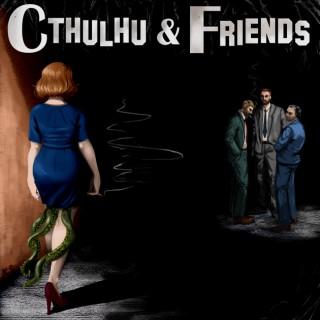 Cthulhu & Friends