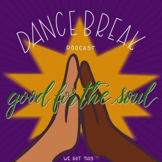 Dance Break Podcast