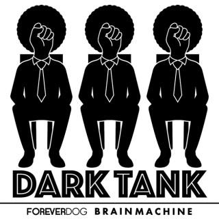 Dark Tank with Yedoye Travis