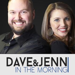 Dave & Jenn in the Morning