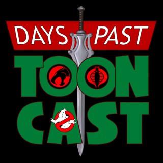Days Past ToonCast