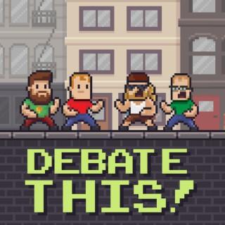 Debate This!