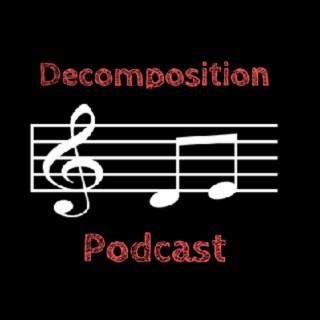 Decomposition Podcast