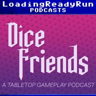 Dice Friends - LoadingReadyRun