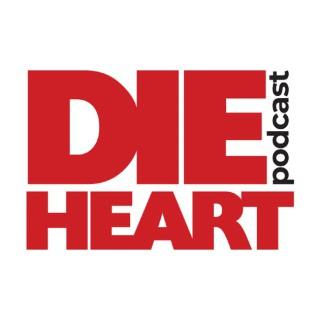 Die Heart – PodcastDetroit.com