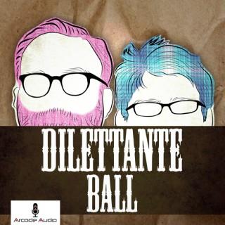 Dilettante Ball