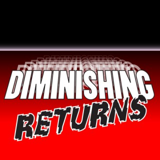 Diminishing Returns: The Movie Podcast About Sequels, Prequels, Spin-offs and Reboots