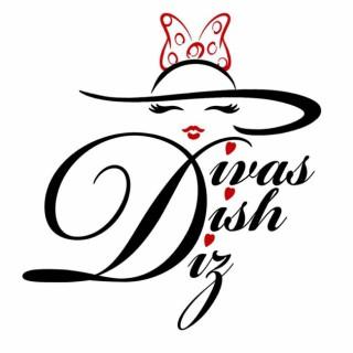 Divas Dish Diz