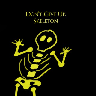Don't Give Up Skeleton: A Dark Souls and Bloodborne Podcast