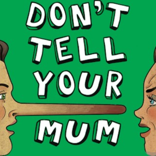 Don't Tell Your Mum