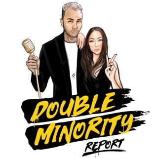 Double Minority Report