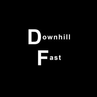 Downhill Fast