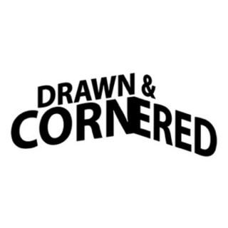 Drawn & Cornered