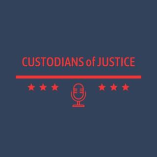 Custodians of Justice