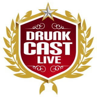DrunkCast: Live!
