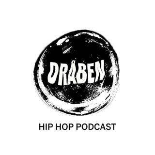 DRÅBEN - En Hip Hop Podcast