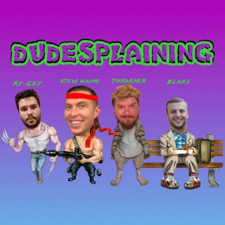 Dudesplaining