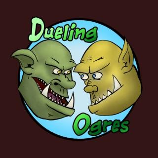Dueling Ogres