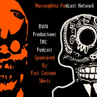 DWN'S Terrible Horror Crap Podcast – Horrorphilia