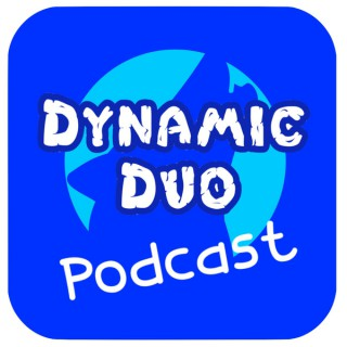 Dynamic Duo Podcasts