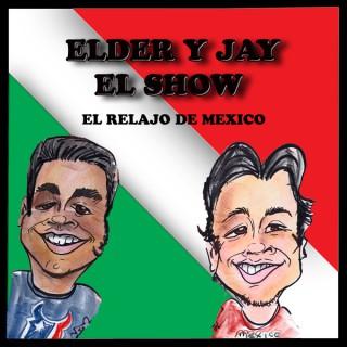 Elder & Jay el Show